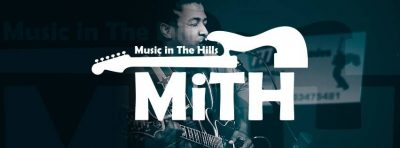 Music In the Hills -(MiTH)